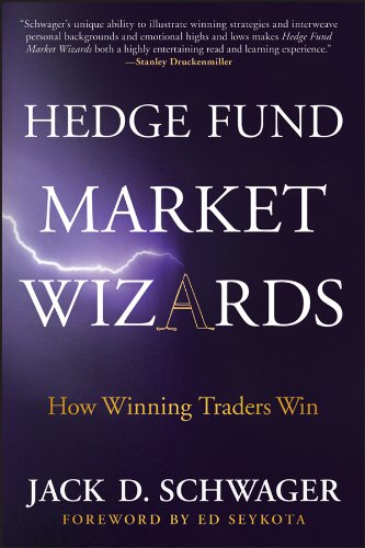 Hedge Fund Market Wizards: How Winning Traders Win (Trader Jacks)