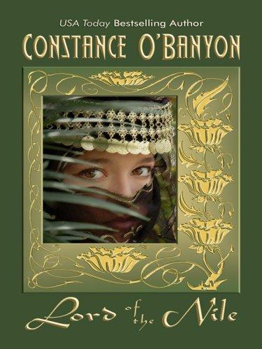 Lord of the Nile (Thorndike Romance) - Constance O'Banyon