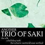Another Trio of Saki: 'The Elk', 'A Holiday Task', and 'The Schartz-Metterklume Method' |  Saki