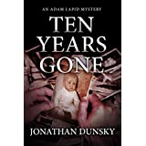 Ten Years Gone (Private Investigator Adam Lapid Historical Mystery, Thriller, and Suspense Series Book 1)