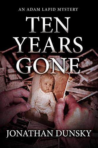 Ten Years Gone (Private Investigator Adam Lapid Historical Mystery, Thriller, and Suspense Series Book 1) cover