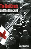 img - for The Red Cross and the Holocaust book / textbook / text book