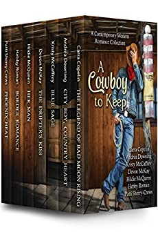 A Cowboy To Keep: A Contemporary Western Romance Collection by [Roman, Hebby, Copelin, Carra, Downing, Andrea, McCaffrey, Kristy, McKay, Devon, McQueen, Hildie, Sherry-Crews, Patti]