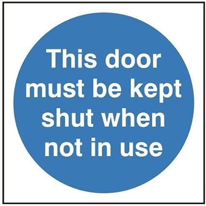 amazon com door sign this door must be kept shut when not in use