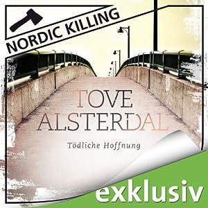 Tödliche Hoffnung (Nordic Killing) Hörbuch