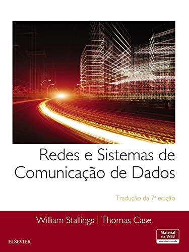 Redes e sistemas de comunicação de dados: Tradução da 7ª edição