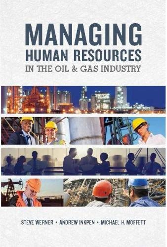 Managing Human Resources in the Oil & Gas Industry (Human Resource Management In Oil And Gas Industry)