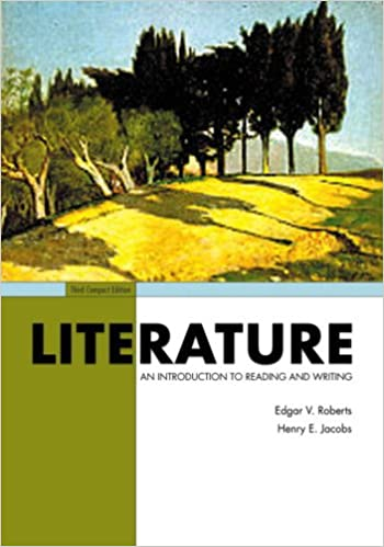 Literature an introduction to reading and writing compact edition literature an introduction to reading and writing compact edition 3rd edition edgar v roberts henry e jacobs 9780131534353 amazon books fandeluxe Gallery