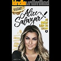 Alice Salazar – do outro lado do espelho