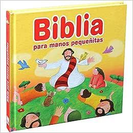 Histórias da Bíblia Para os Pequenos (Biblia Para Manos Pequeñitas)