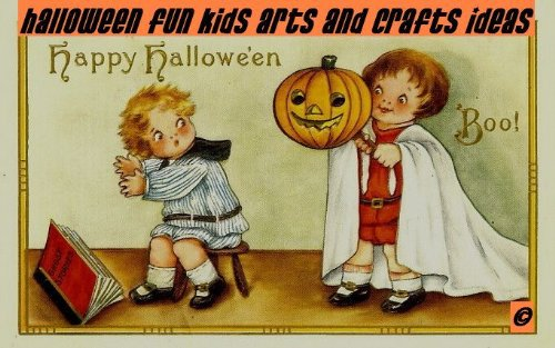 Halloween Fun Ideas - Halloween Fun Kids Arts & Craft Ideas