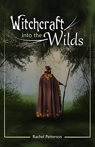 (Witchcraft…Into the Wilds)
