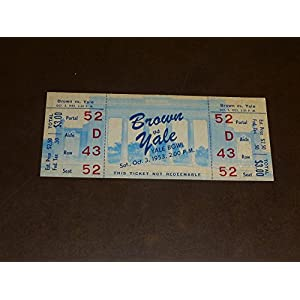 1953 BROWN AT YALE COLLEGE FOOTBALL FULL TICKET EX MINT
