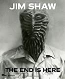 img - for Jim Shaw: The End Is Here book / textbook / text book