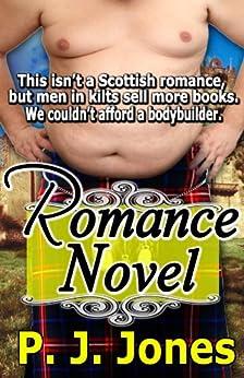 Romance Novel by [Jones, PJ]