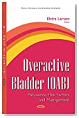 Overactive Bladder: Prevalence, Risk Factors and Management