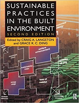 Sustainable Practices in the Built Environment (2001-07-05)