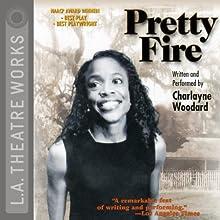 Pretty Fire Performance by Charlayne Woodard Narrated by Charlayne Woodard