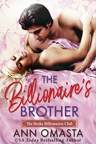 The Billionaire's Brother: A sweet billionaire romance novella (The Broke Billionaires Club Book 2)
