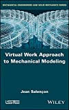 Virtual Work Approach to Mechanical Modeling