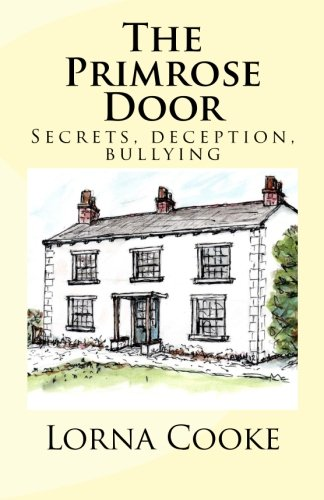 The Primrose Door: Secrets, addiction, bullying and family dynamics all play their part in this story; there is also loy