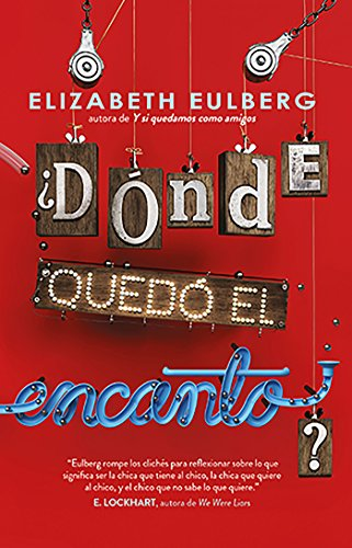 Amazon.com: ¿Dónde quedó el encanto? (Spanish Edition) eBook: Elizabeth Eulberg: Kindle Store