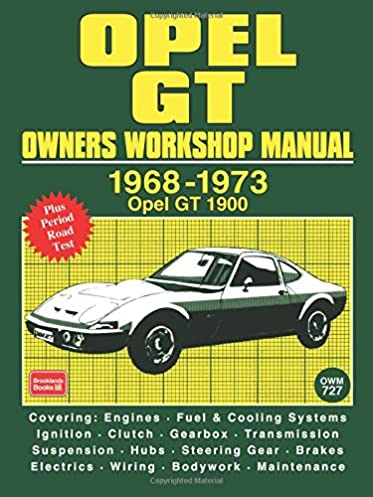opel gt ab workshop manual brooklands books brooklands books ltd rh amazon com opel gt service manual download opel gt 1900 service manual