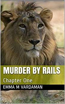 Download for free Murder By Rails: Chapter One