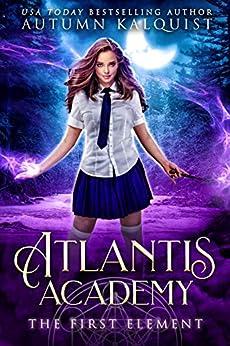 Atlantis Academy Element Autumn Kalquist ebook product image