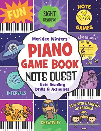 Meridee Winters Note Quest (Piano Game Book): Note Reading Drills and Activities (Meridee Winters Game Book Series) (Notes Music Learning)