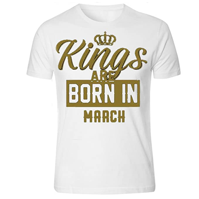 NEW KINGS ARE BORN IN MARCH BIRTHDAY MONTH GOLD MEN WHITE T SHIRT FATHERS DAY