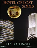 Hotel of Lost Souls (Lost Humanity Book 1)