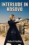 Interlude in Kosovo