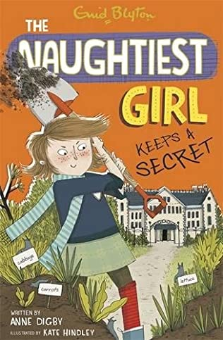 book cover of The Naughtiest Girl Keeps a Secret