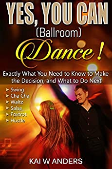 {{DOC{{ Yes. You CAN Ballroom Dance!: Exactly What You Need To Know, In Plain Language (Couples Therapy, Couples Dance, Healthy Relationships). todos parte football Summer replace