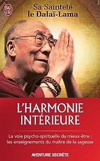 L'harmonie intérieure : la voie psycho-spirituelle du mieux-être