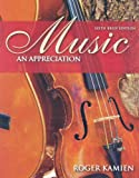 Music : An Appreciation, Kamien, Roger, 0073366021