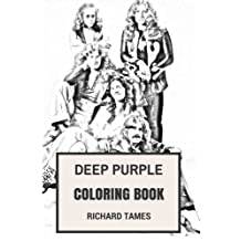 Deep Purple Coloring Book: English Rock Legends and Heavy Metal and Hard Rock Pioneers Ian Gillan and Ritchie Blackmoore Inspired Adult Coloring Book