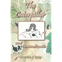 The Caterpillar - who died to her shame (one of the Animal Parables) (English Edition)