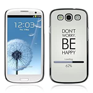 Designer Depo Hard Protection Case for Samsung Galaxy S3 / Don't Worry Be Happy