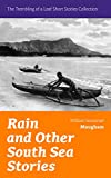download ebook rain and other south sea stories (the trembling of a leaf short stories collection): short stories by the prolific british writer, author of the painted ... of human bondage, the moon and sixpence pdf epub