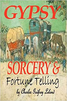 Gypsy Sorcery And Fortune Telling