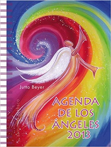 Agenda de los angeles 2013 (Spanish Edition): Jutta Beyer ...