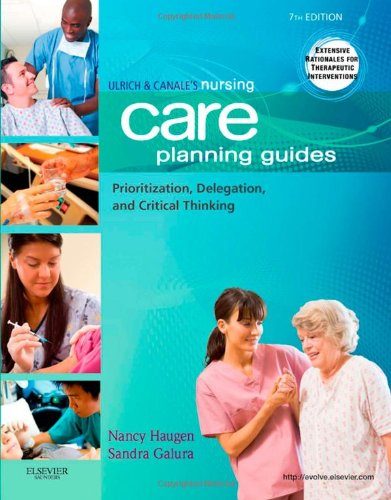 ulrich-canales-nursing-care-planning-guides-prioritization-delegation-and-critical-thinking-7e-nursi