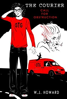 Call for Obstruction (The Courier Book 1) by [Howard, W. J.]