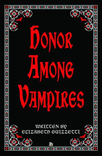 Honor Among Vampires by [Guizzetti, Elizabeth]