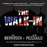 The Walk-In | Gary Berntsen,Ralph Pezzullo