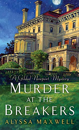 Ms Newport 1 Light - Murder at the Breakers (A Gilded Newport Mystery Book 1)
