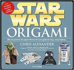 Star Wars Origami: 36 proyectos de papiroflexia de una ...