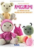 Amigurumi: 12 Modelos de Munecos En Crochet